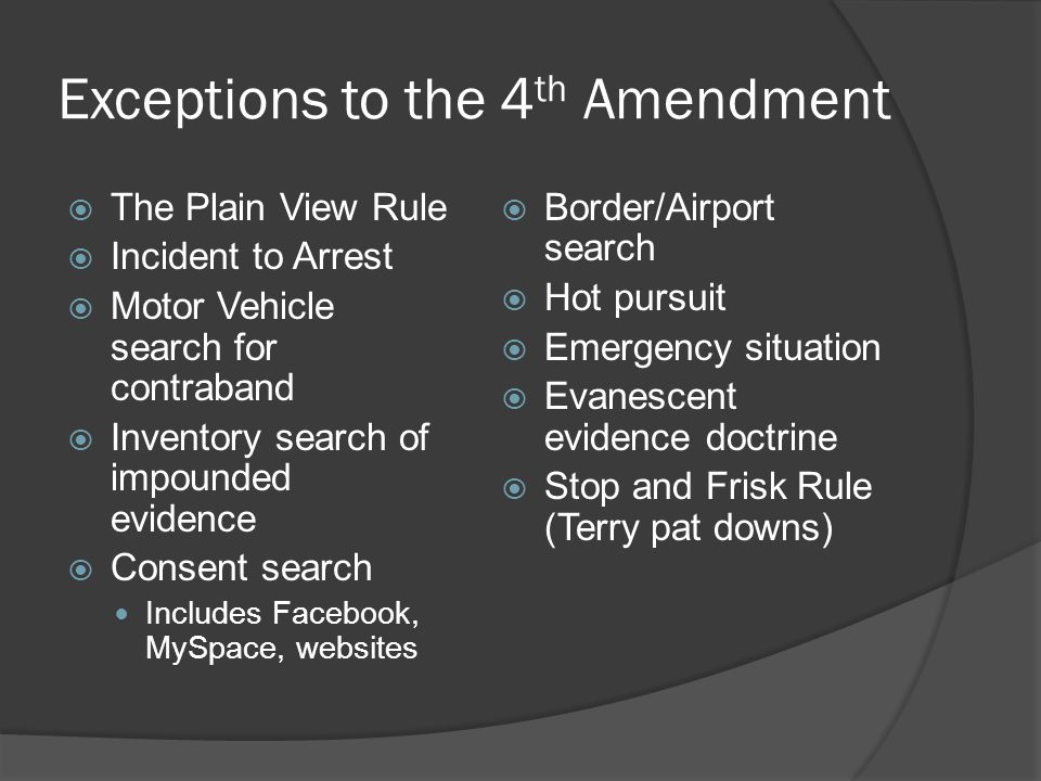 Exceptions to the 4th Amendment
