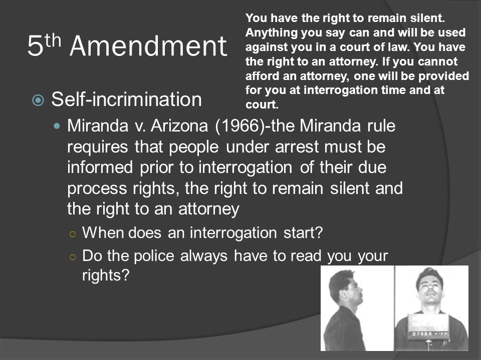 5th Amendment Self-incrimination