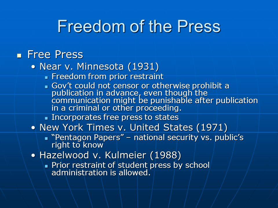 Freedom of the Press Free Press Near v. Minnesota (1931)