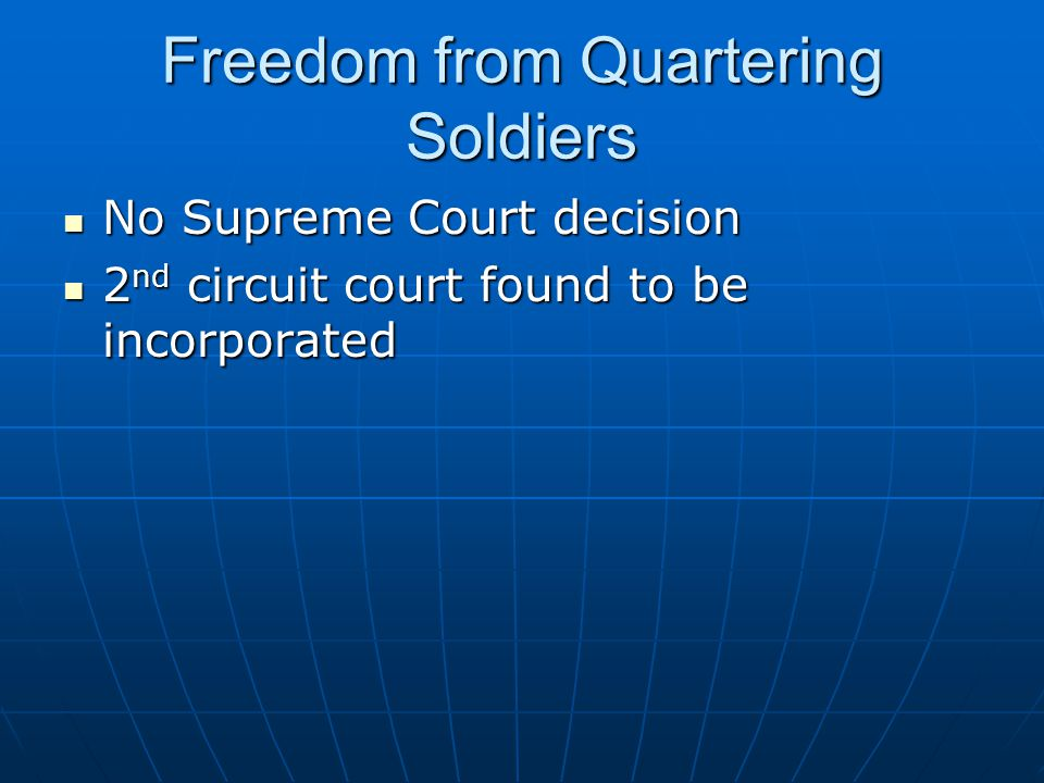 Freedom from Quartering Soldiers