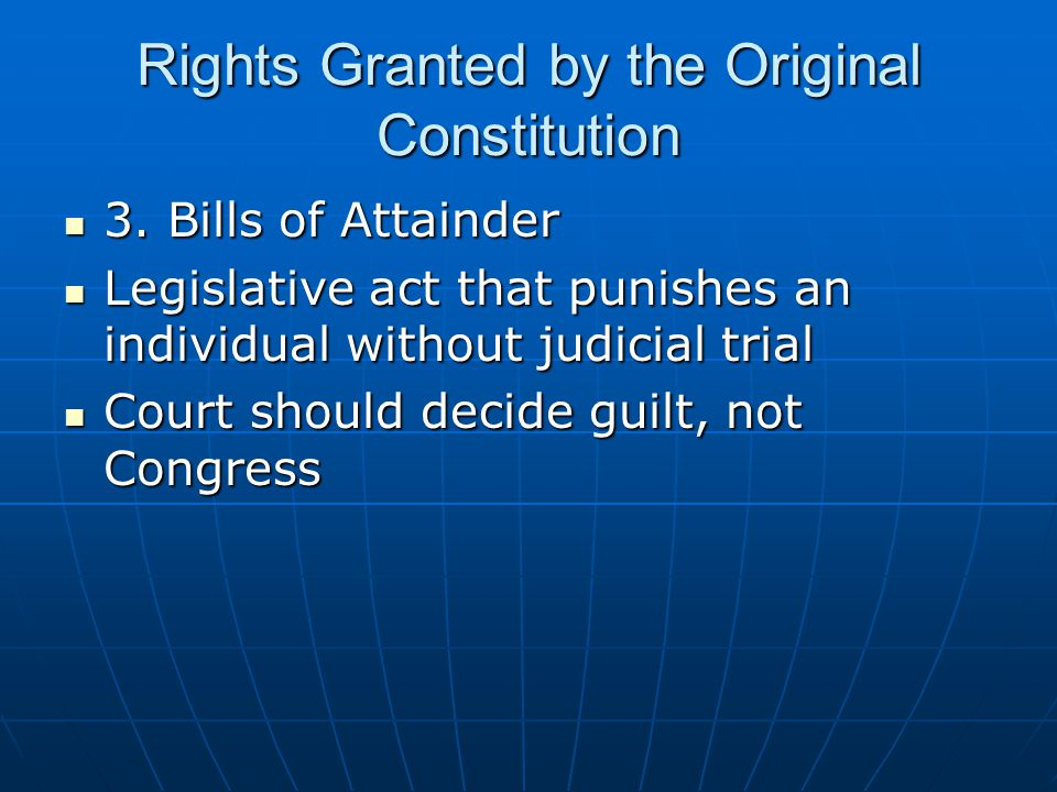 Rights Granted by the Original Constitution