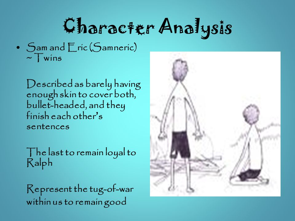 Character Analysis Sam and Eric (Samneric) ~ Twins