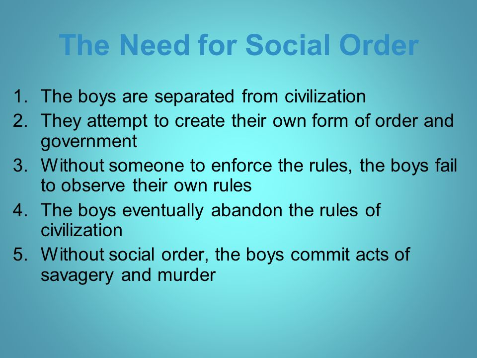 The Need for Social Order