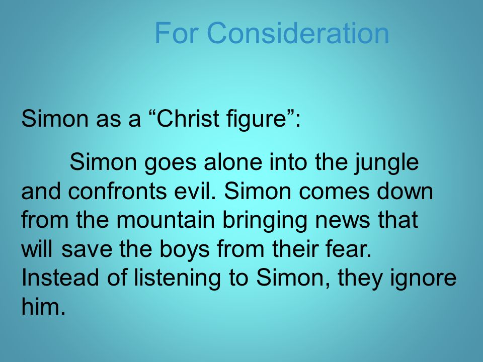For Consideration Simon as a Christ figure :