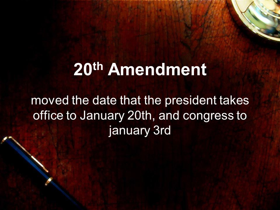 20th Amendment moved the date that the president takes office to January 20th, and congress to january 3rd.