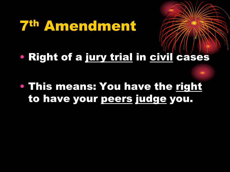 7th Amendment Right of a jury trial in civil cases