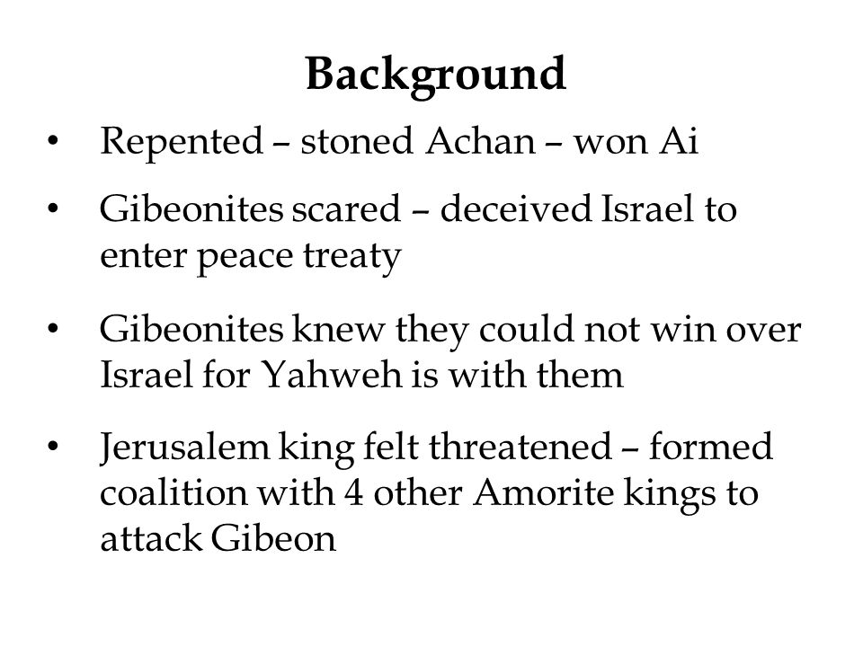 Background Repented – stoned Achan – won Ai