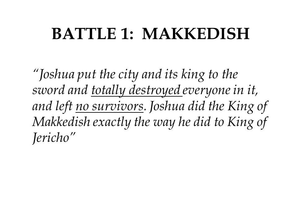 BATTLE 1: MAKKEDISH