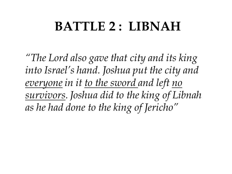 BATTLE 2 : LIBNAH