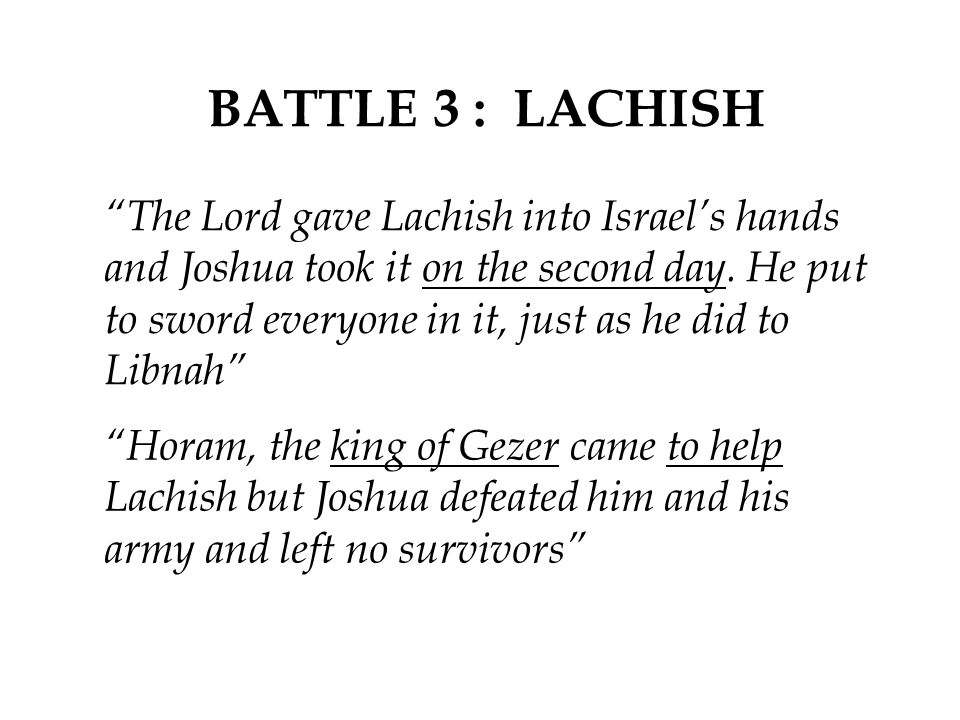 BATTLE 3 : LACHISH
