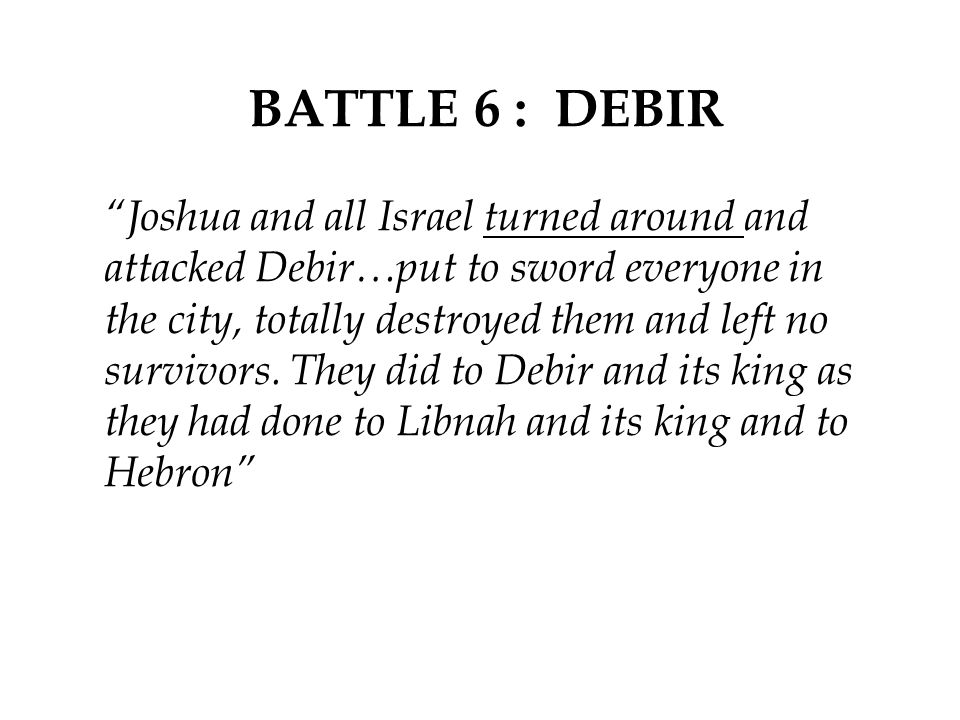 BATTLE 6 : DEBIR