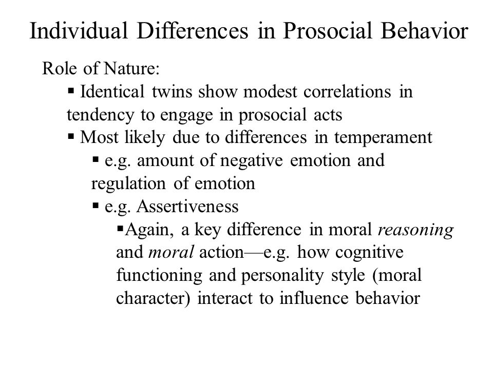 Individual Differences in Prosocial Behavior