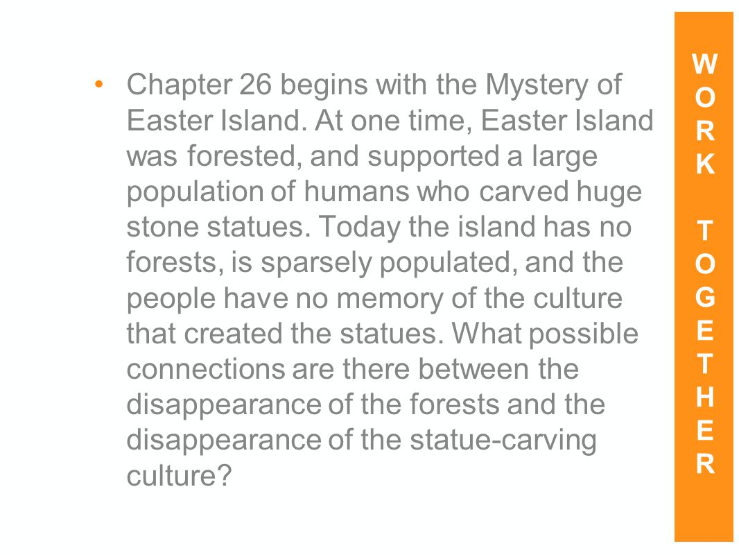 Chapter 26 begins with the Mystery of Easter Island