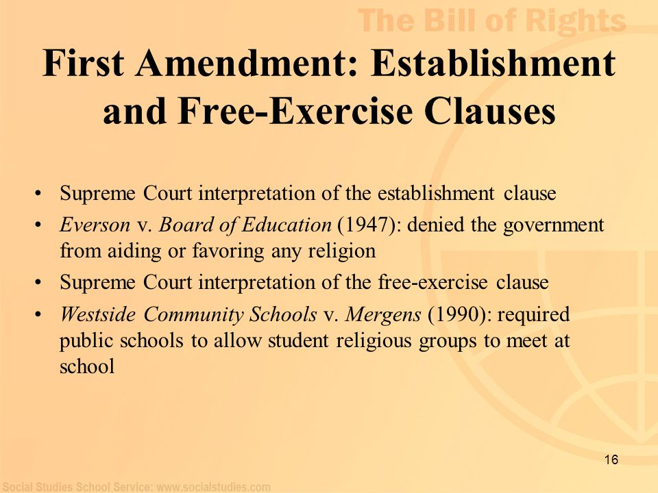 First Amendment: Establishment and Free-Exercise Clauses