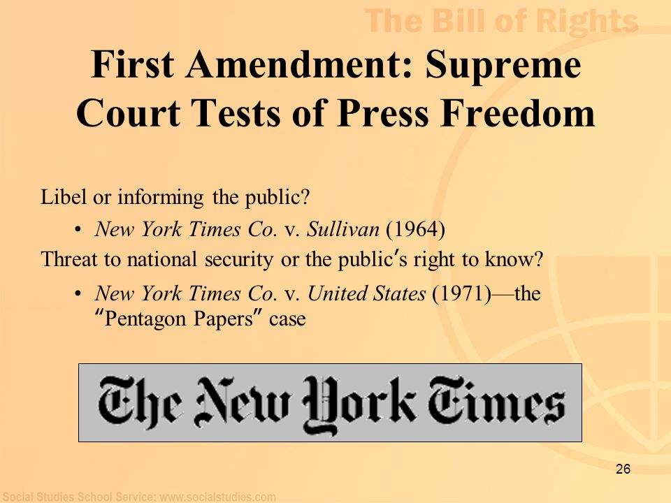 First Amendment: Supreme Court Tests of Press Freedom