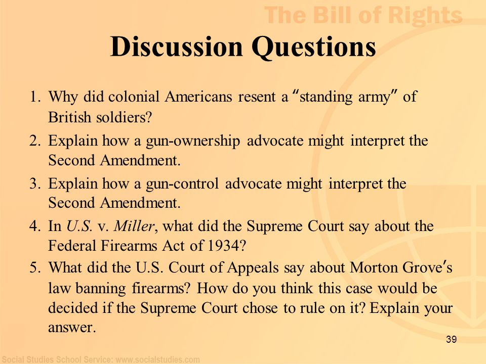 Discussion Questions Why did colonial Americans resent a standing army of British soldiers