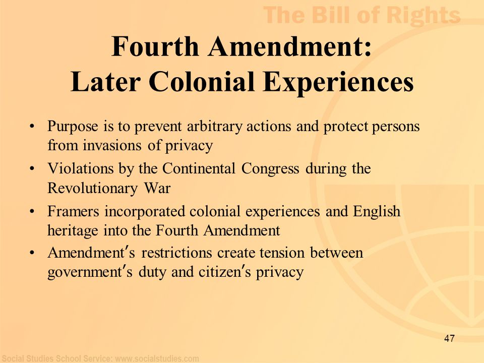 Fourth Amendment: Later Colonial Experiences