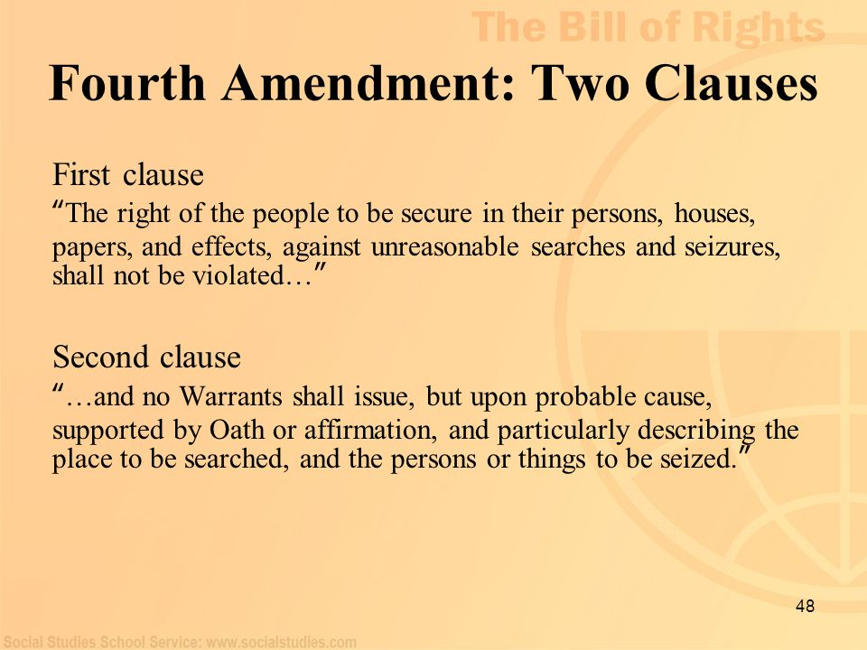 Fourth Amendment: Two Clauses