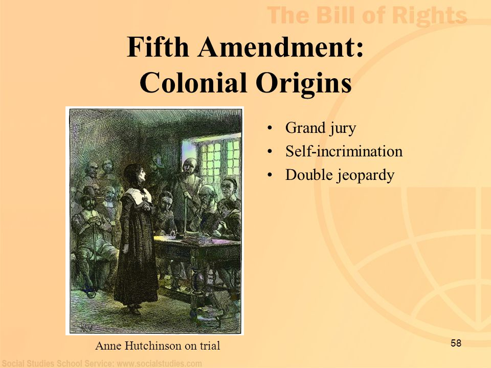 Fifth Amendment: Colonial Origins