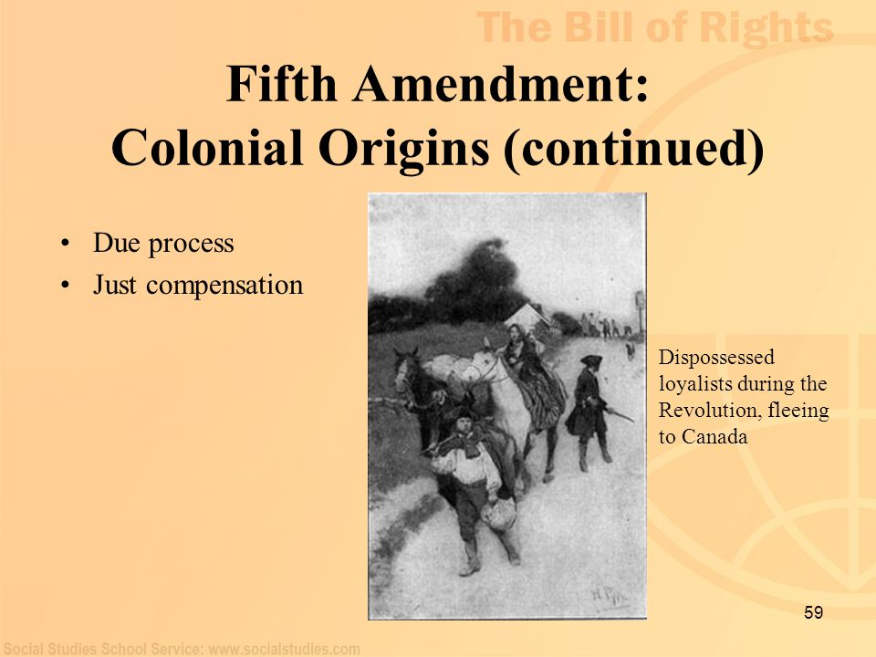 Fifth Amendment: Colonial Origins (continued)