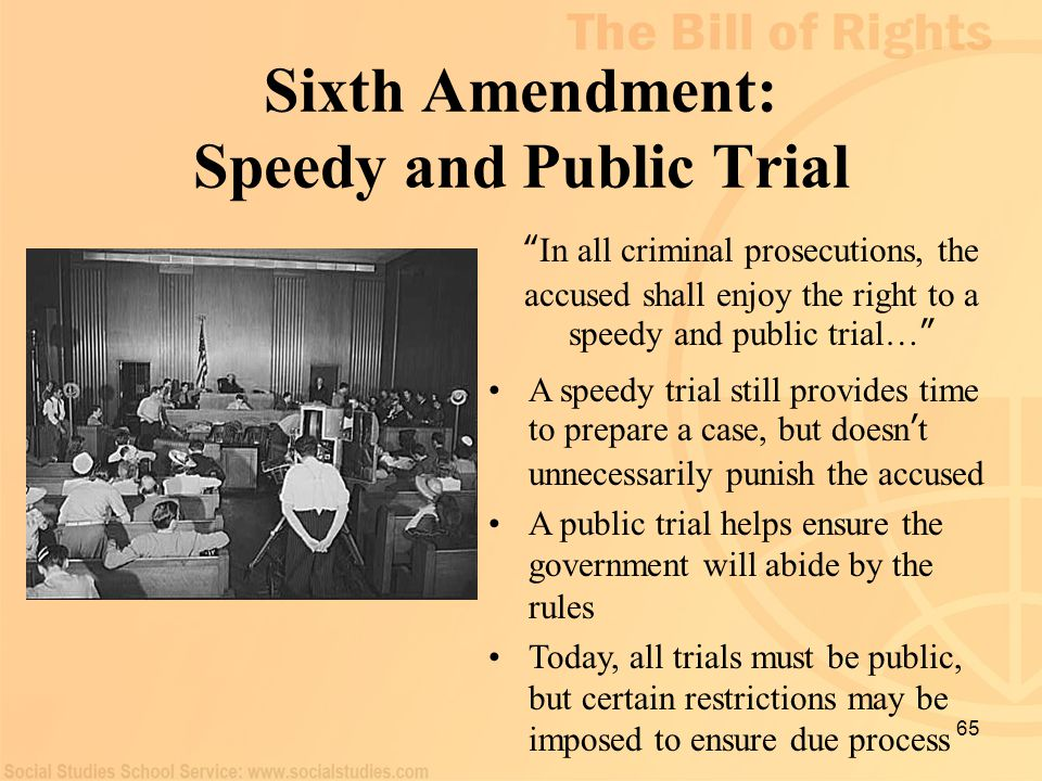 Sixth Amendment: Speedy and Public Trial