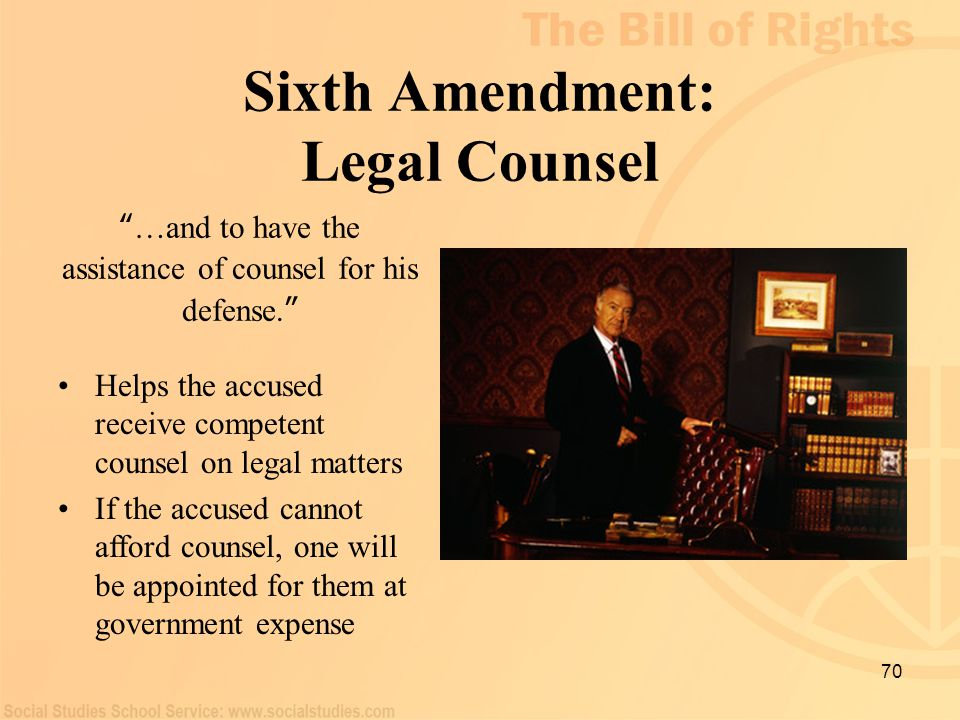 Sixth Amendment: Legal Counsel