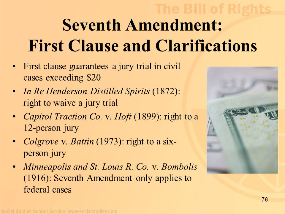 Seventh Amendment: First Clause and Clarifications