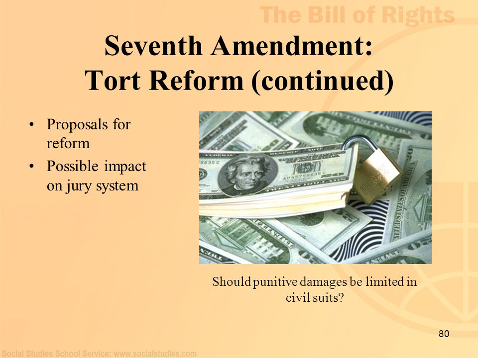 Seventh Amendment: Tort Reform (continued)