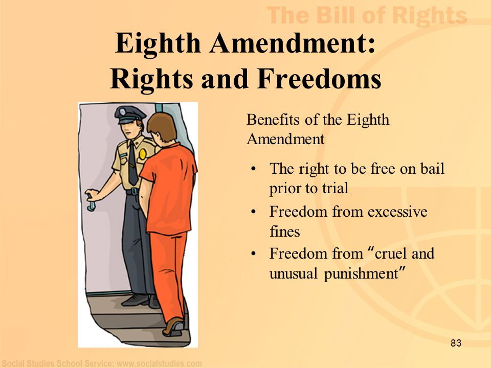 Eighth Amendment: Rights and Freedoms