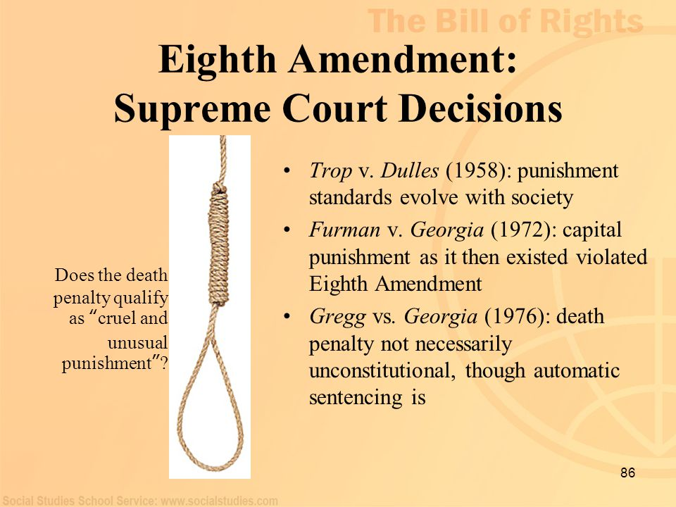 Eighth Amendment: Supreme Court Decisions