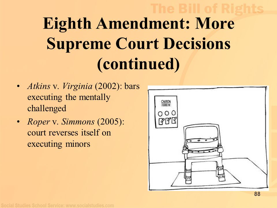 Eighth Amendment: More Supreme Court Decisions (continued)