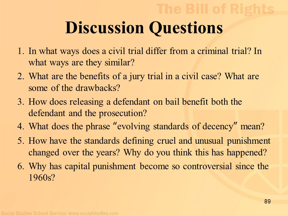 Discussion Questions In what ways does a civil trial differ from a criminal trial In what ways are they similar