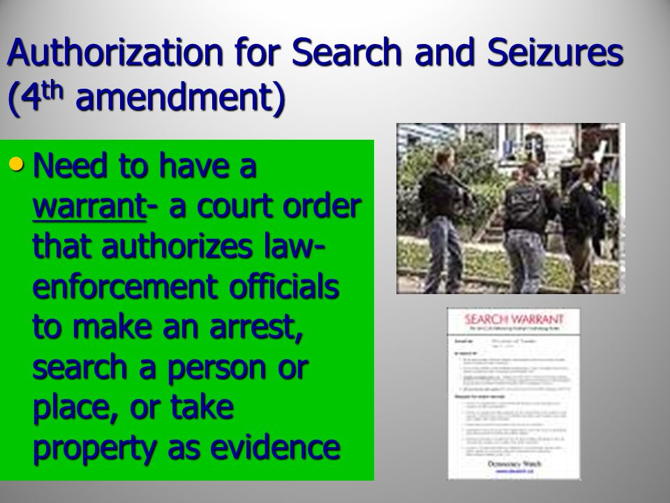 Authorization for Search and Seizures (4th amendment)