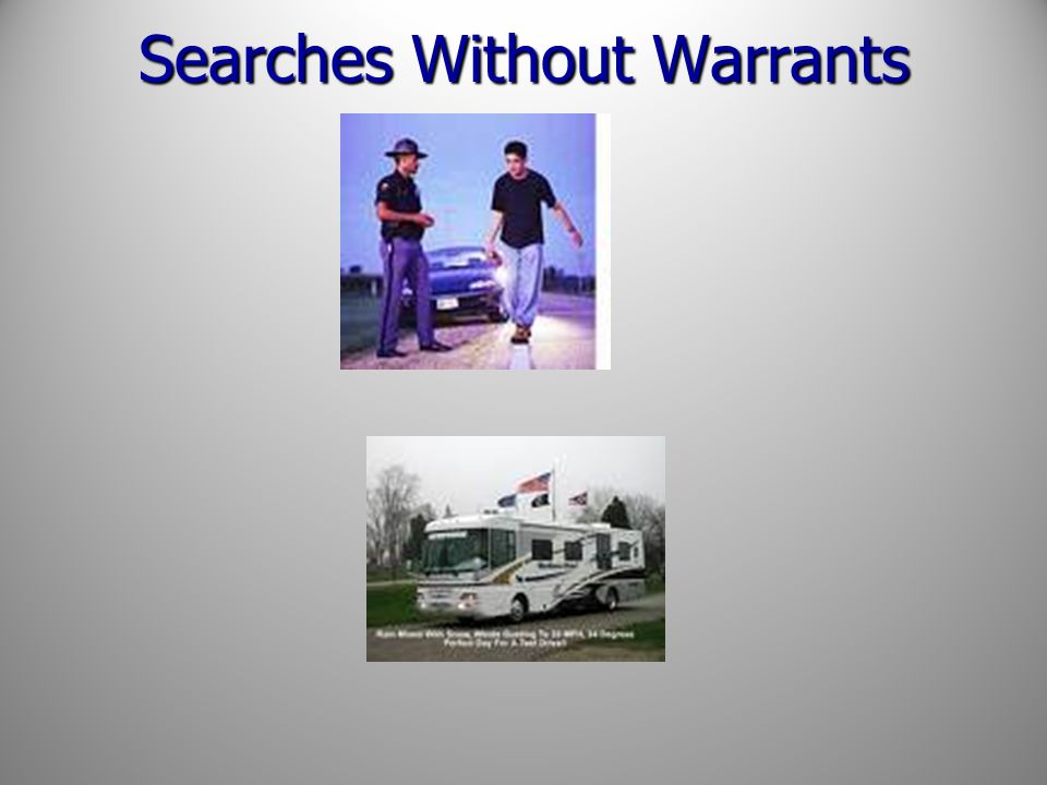 Searches Without Warrants