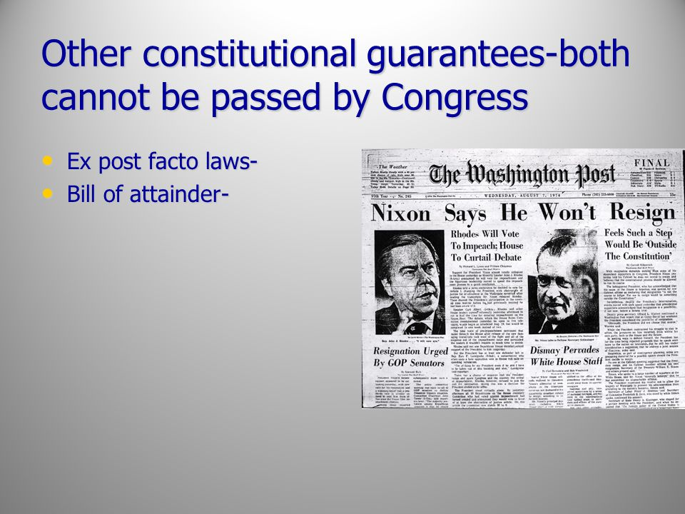 Other constitutional guarantees-both cannot be passed by Congress