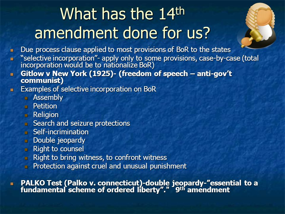 What has the 14th amendment done for us