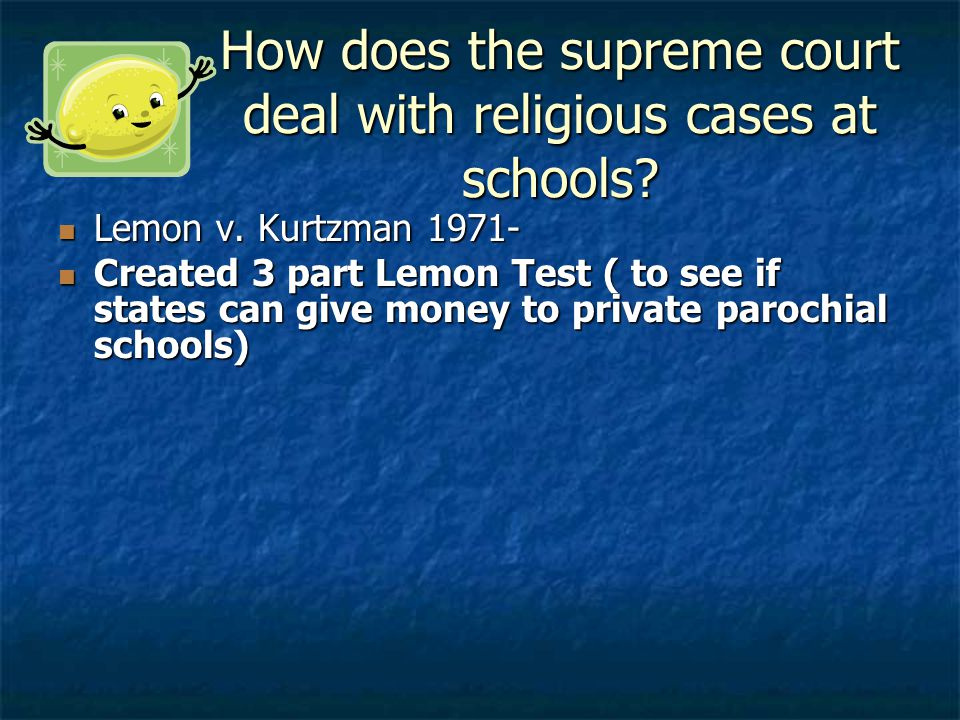How does the supreme court deal with religious cases at schools