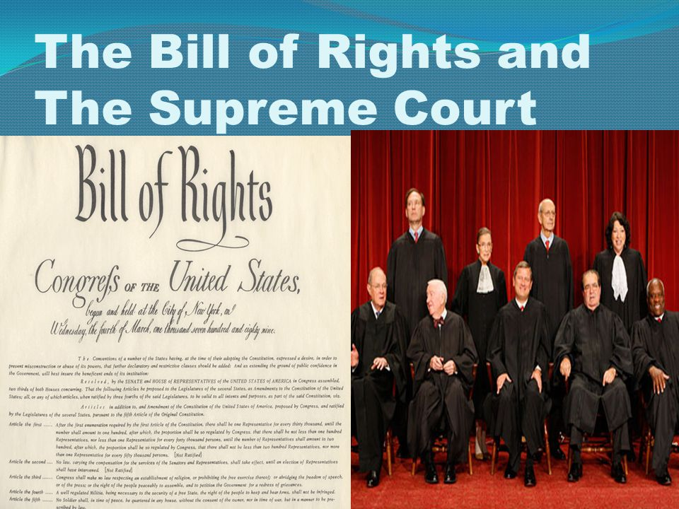 The Bill of Rights and The Supreme Court