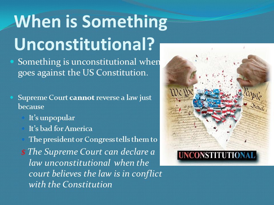 When is Something Unconstitutional