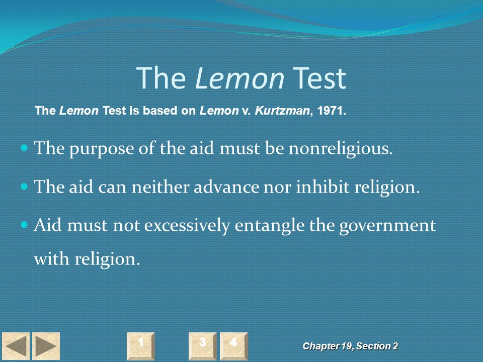 The Lemon Test The purpose of the aid must be nonreligious.