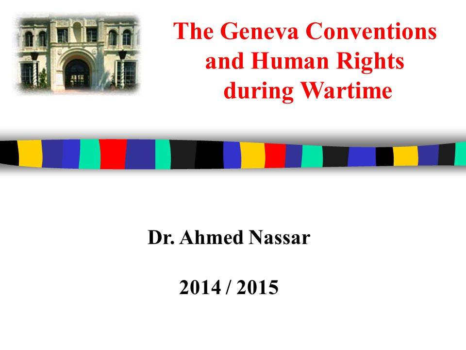 The Geneva Conventions and Human Rights