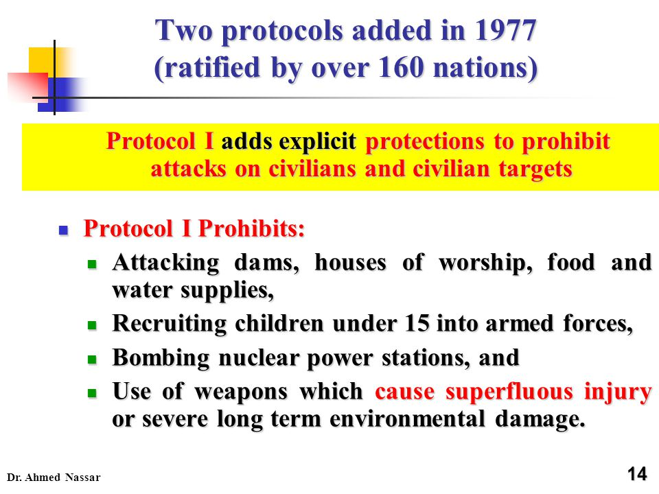 Two protocols added in 1977 (ratified by over 160 nations)