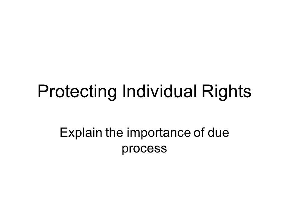 Protecting Individual Rights