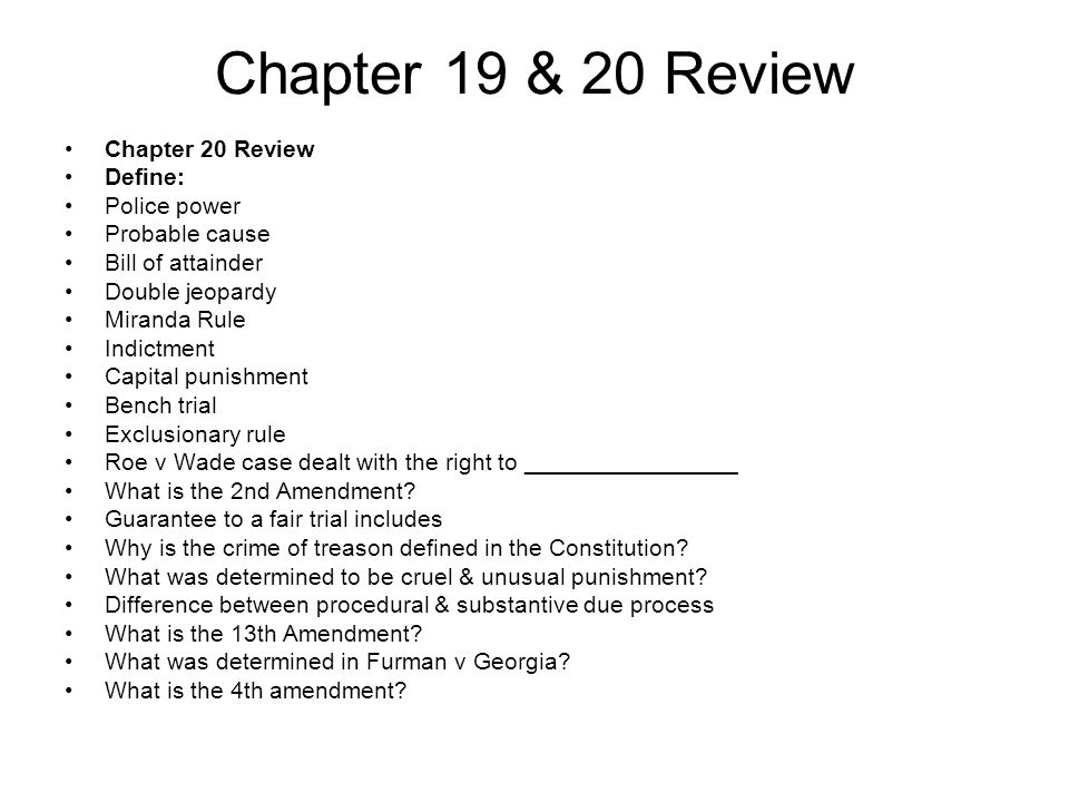 Chapter 19 & 20 Review Chapter 20 Review Define: Police power