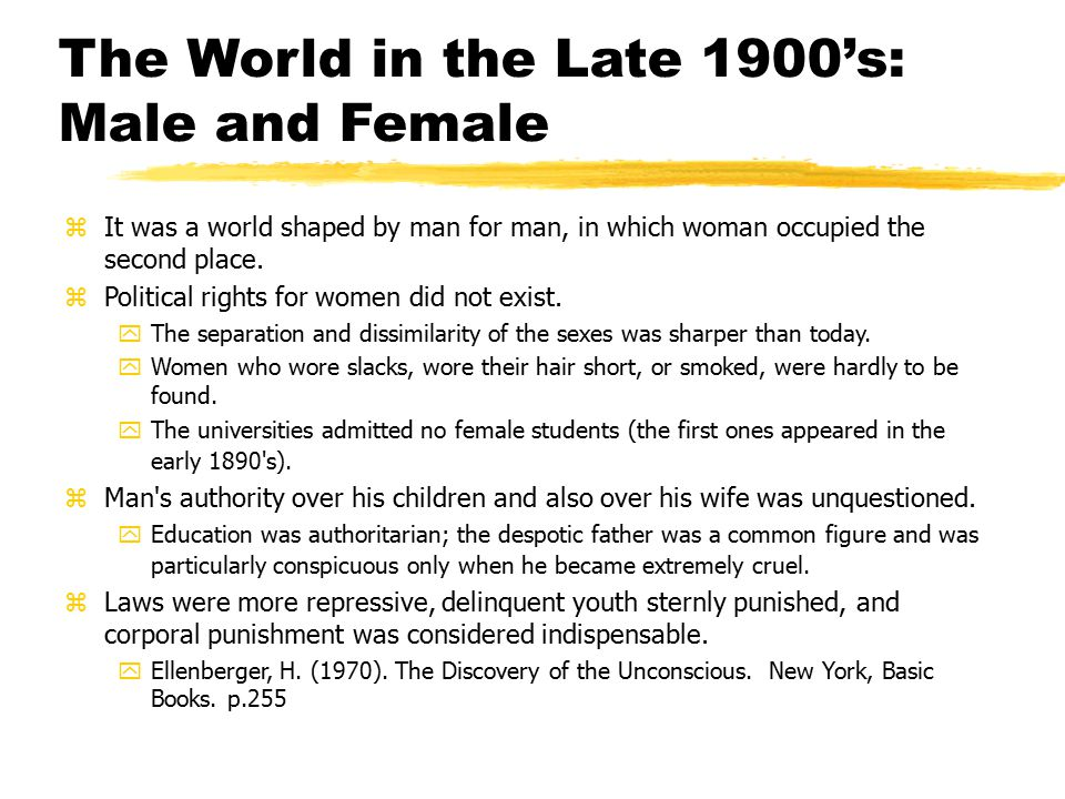 The World in the Late 1900's: Male and Female