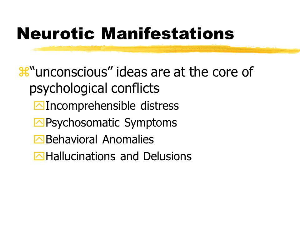 Neurotic Manifestations