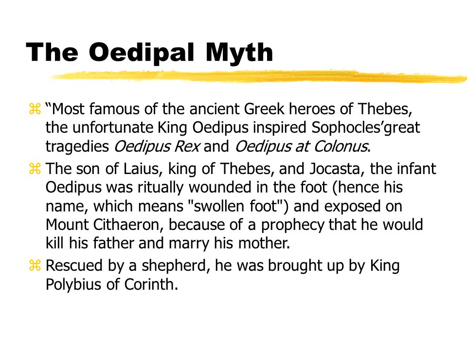 The Oedipal Myth