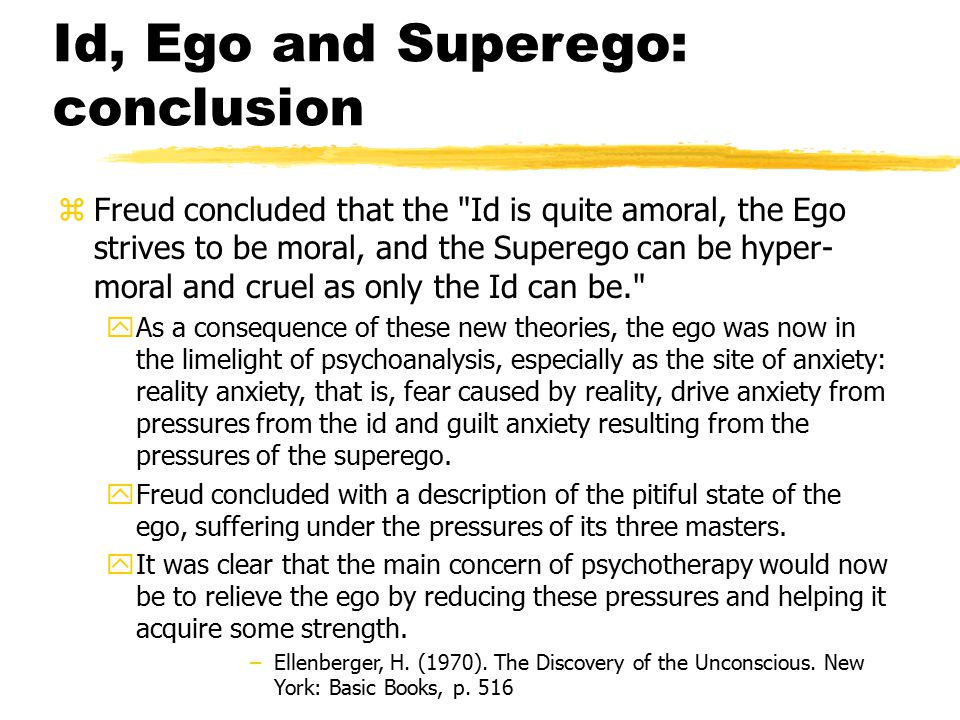 Id, Ego and Superego: conclusion
