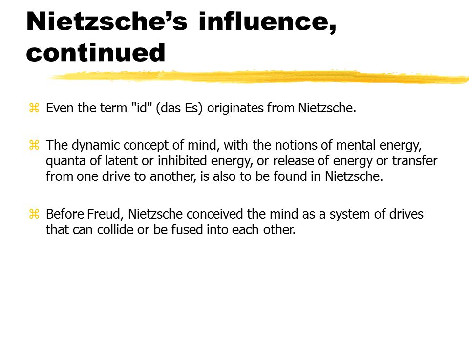 Nietzsche's influence, continued