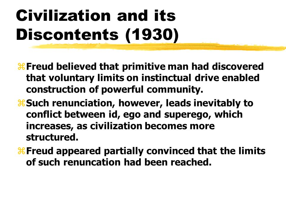 Civilization and Its Discontents - Essay Example